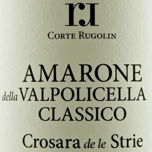 Rugolin Amarone Crosara de le Strìe 2013