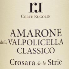 Rugolin Amarone Crosara de le Strìe 2015